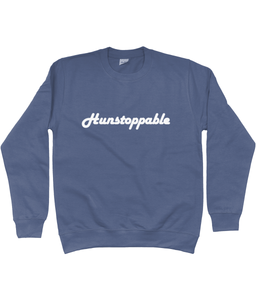 Hunstoppable Sweatshirt in White Lettering