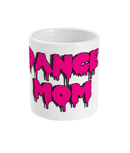 Dance Mom in Pink Lettering Mug