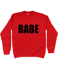 Babe Sweatshirt in Black Lettering