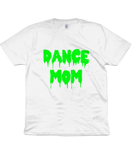 Dance Mom Unisex T-Shirt in Radioactive Green