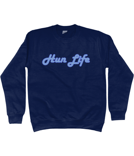 Hun Life Sweatshirt in Blue Lettering