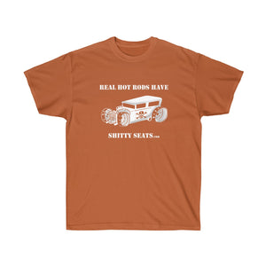 Copy of Shitty Seats Hot Rod Unisex Ultra Cotton Tee - strykerhotrod