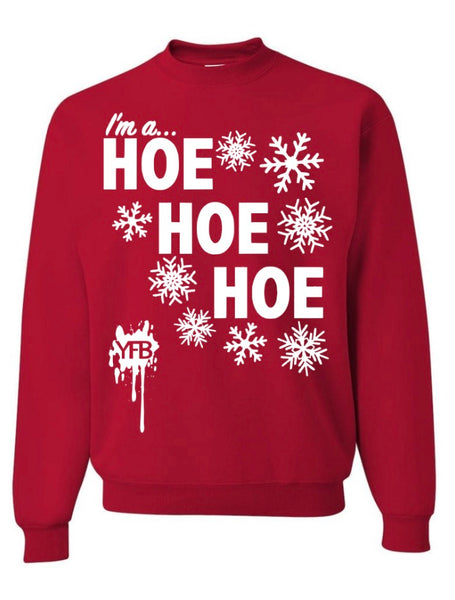 I'm a Ho Ho Ho - Red Holiday Sweatshirt