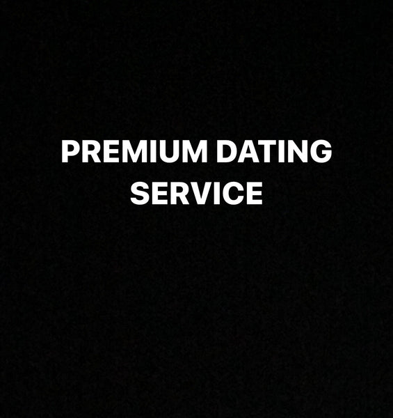 Premium reoccurring monthly dating service 18+**READ DESCRIPTION**