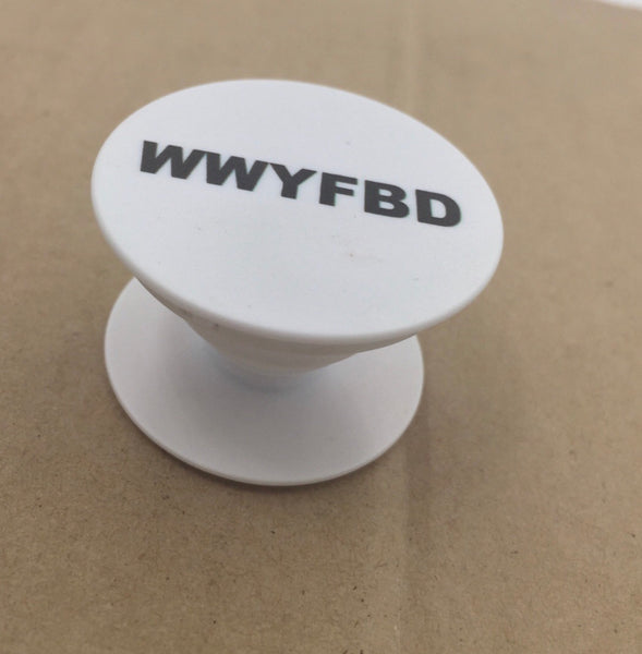 WWYFBD Pop-socket