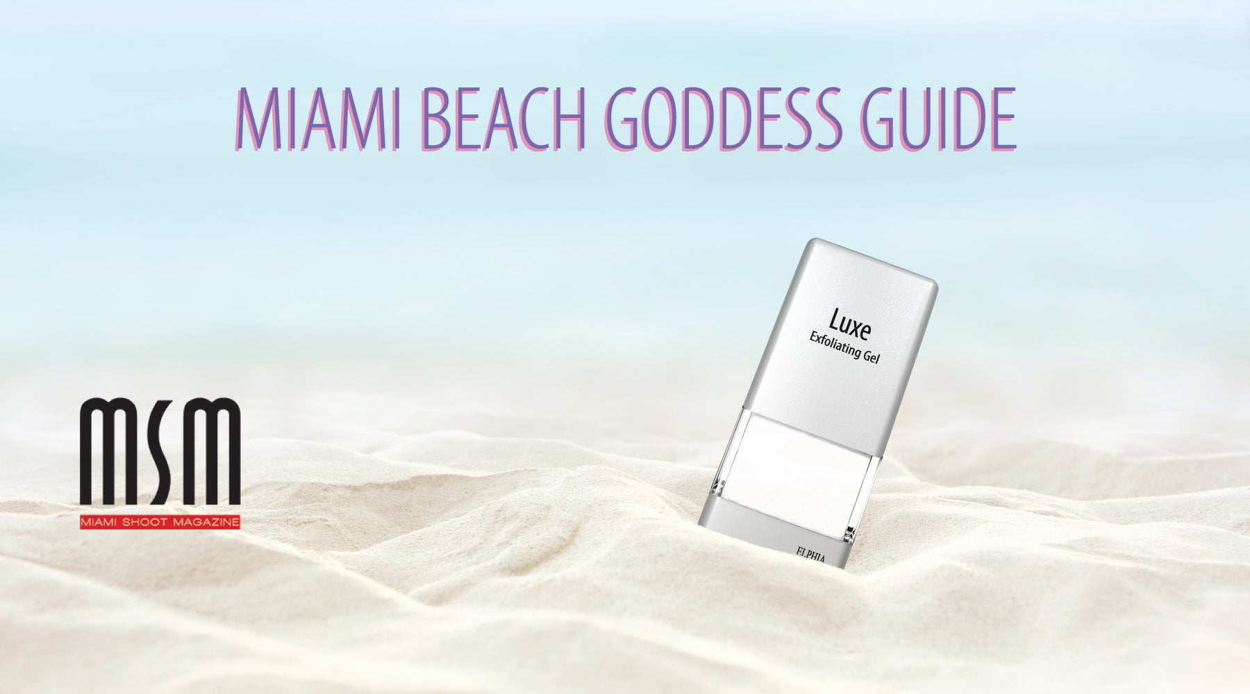 Elphia Beauty Featured in Miami Beach Goddess Guide