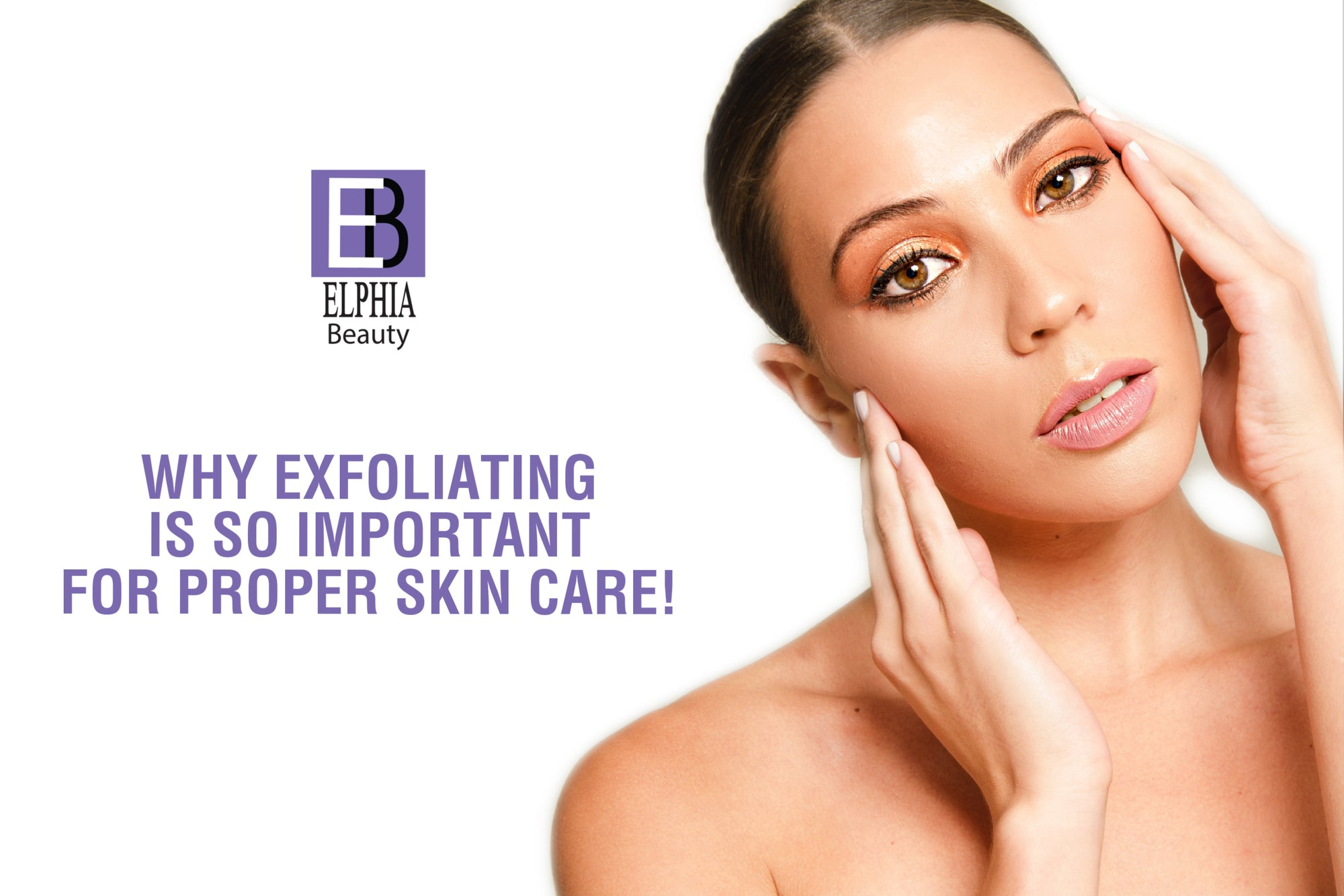 Why Exfoliating is So Important for Proper Skin Care