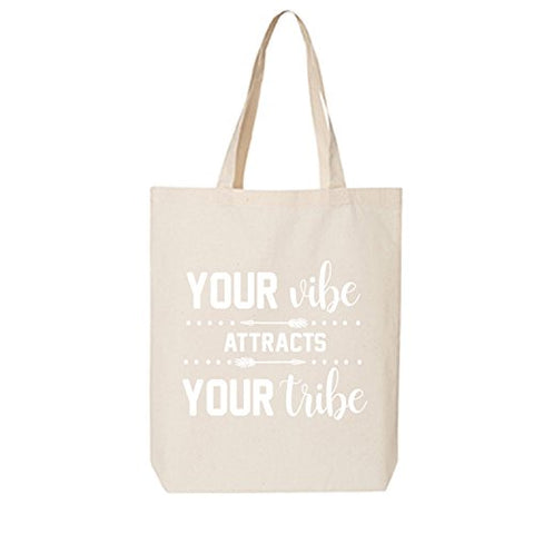 Your Vibe Attracts Your Tribe Cotton Canvas Tote Bag In Natural - One Size