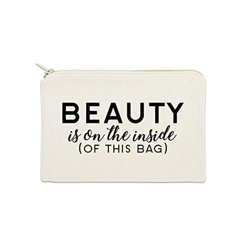 Beauty Is On The Inside Of This Bag 12 oz Cosmetic Makeup Cotton Canvas Bag - (Natural Canvas)