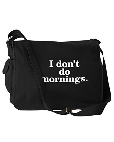 Funny I Don't Do Mornings Black Canvas Messenger Bag