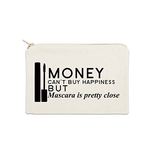 Money Can't Buy Happiness But Mascara Is Close 12 oz Cosmetic Makeup Cotton Canvas Bag - (Natural