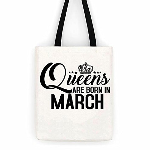 Queens Are Born in March Birthday Cotton Canvas Tote Bag Day Trip Bag