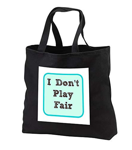 Carrie 3drose Merchant quote - Image of I Do Not Play Fair - Tote Bags - Black Tote Bag JUMBO 20w x