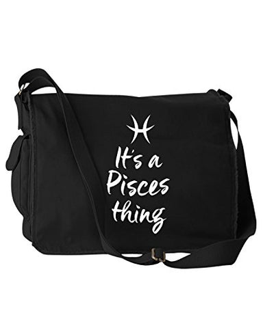 Funny It'S A Pisces Thing Zodiac Sign Black Canvas Messenger Bag