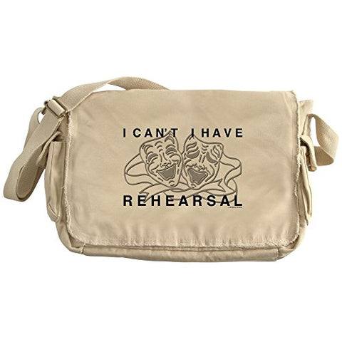 Cafepress - I Can'T I Have Rehearsal W Lg Drama Masks Messenge - Unique Messenger Bag, Canvas