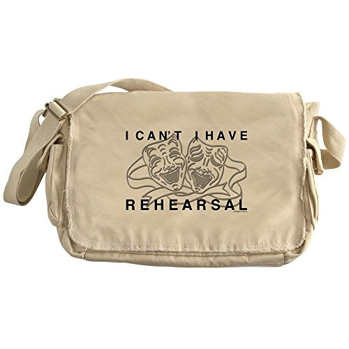 CafePress - I Can't I Have Rehearsal W LG Drama Masks Messenge - Unique Messenger Bag, Canvas Courier Bag