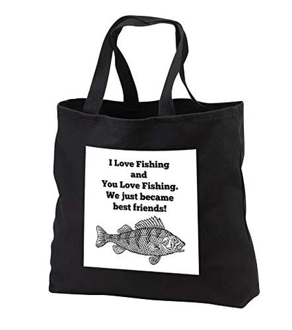 Carrie Merchant 3drose quote - Image of I Love Fishing and you Love Fishing We Became Best