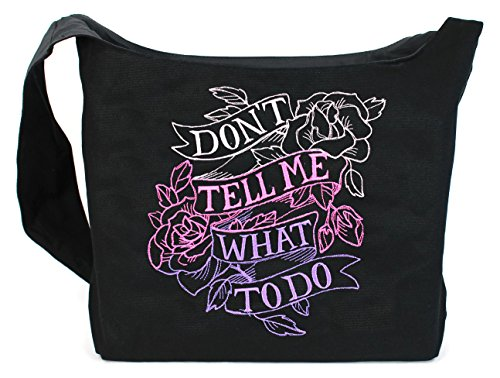 Dancing Participle Don't Tell Me What To Do Embroidered Sling Bag