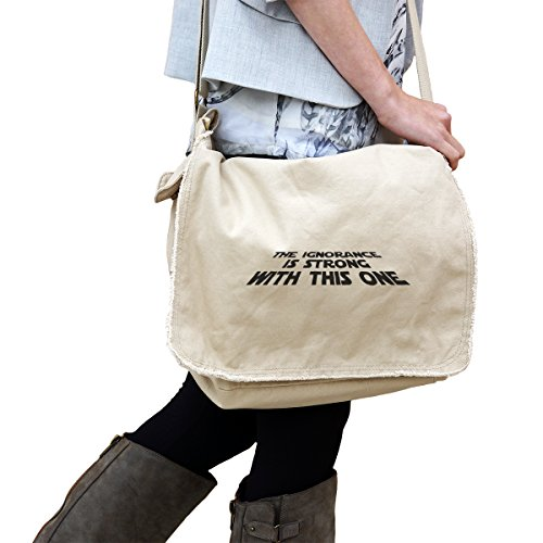 The Ignorance is Strong With This One Star Wars Inspired Decal 14 oz. Authentic Pigment-Dyed Raw-Edge Messenger Bag Tote