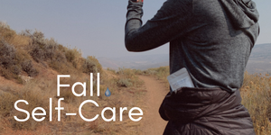All The Best Fall Self-Care Tips