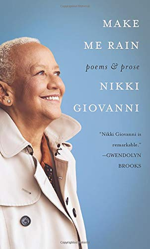 Make Me Rain by Nikki Giovanni