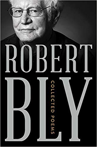 Collected Poems by Robert Bly