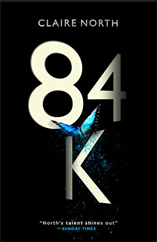 84K by Claire North