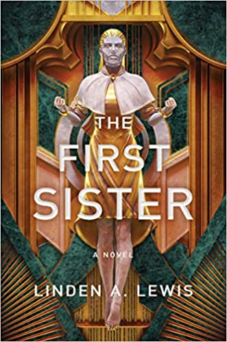 The First Sister by Linden A. Lewis