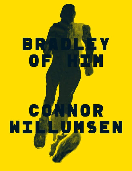 Bradley of Him by Connor Willumsen