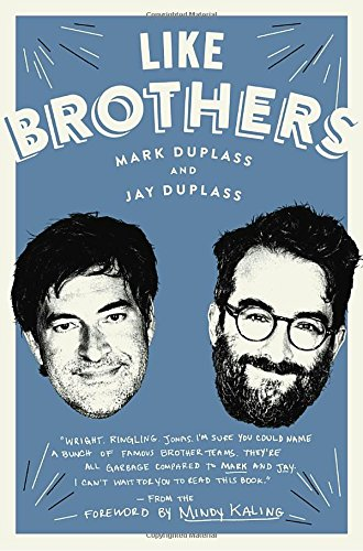 Like Brothers by Mark Duplass