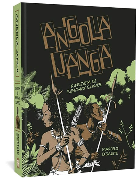 Angola Janga: Kingdom of Runaway Slaves by Marcelo D'Salete