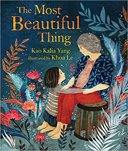 The Most Beautiful Thing by Kao Kalia Yang