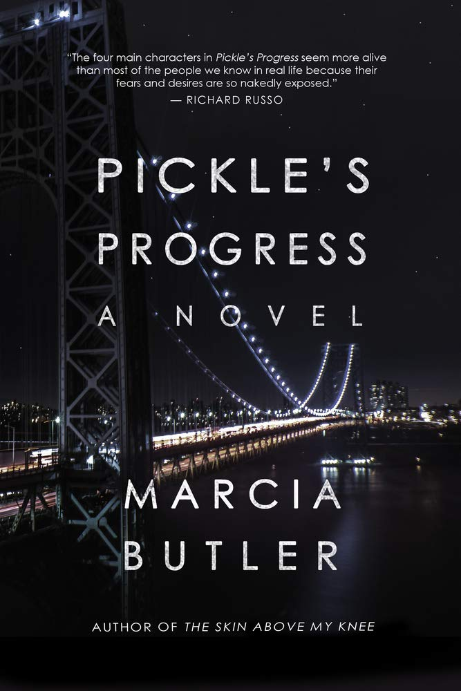 Pickle's Progress: A Novel by Marcia Butler