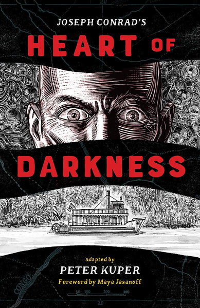 Heart of Darkness by Joseph Conrad adapted by Peter Kuper