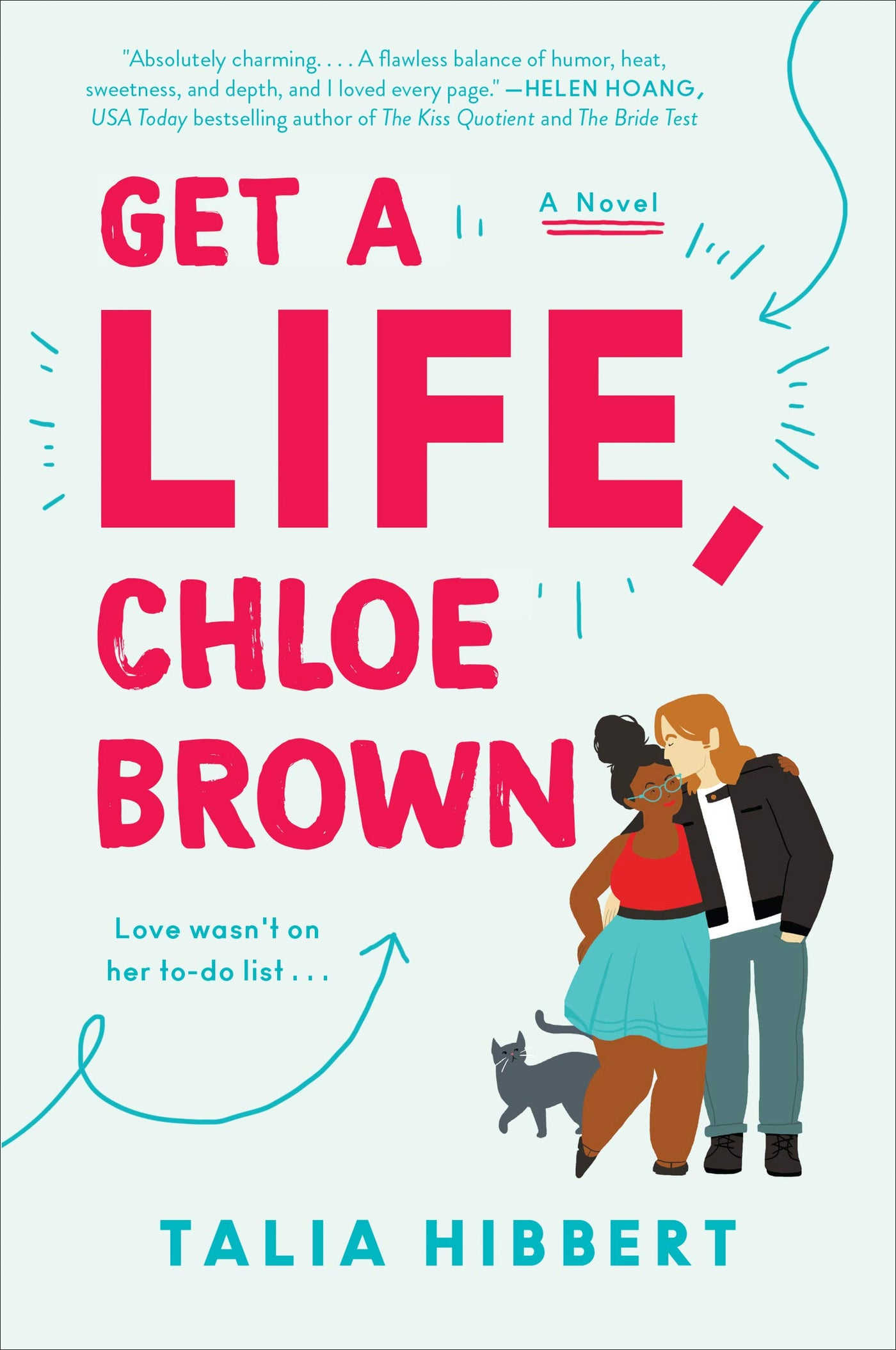 Get a Life, Chloe Brown: A Novel by Talia Hibbert