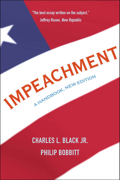 Impeachment: A Handbook by Charles L. Jr. Black