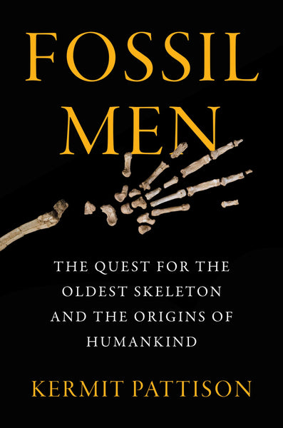 Fossil Men by Kermit Pattison