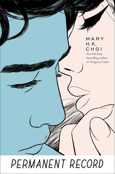 Permanent Record by Mary H. K. Choi