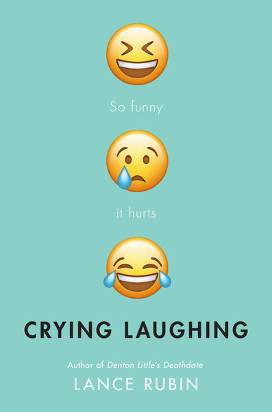 Crying Laughing by Lance Rubin