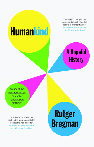Humankind: A Hopeful History by Rutger Bregman, Elizabeth Manton and Erica Moore