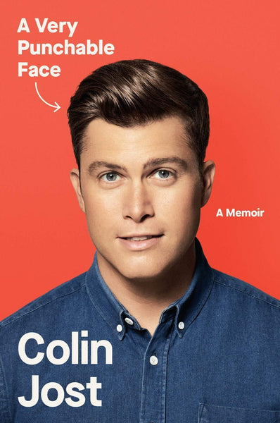 A Very Punchable Face: A Memoir by Colin Jost