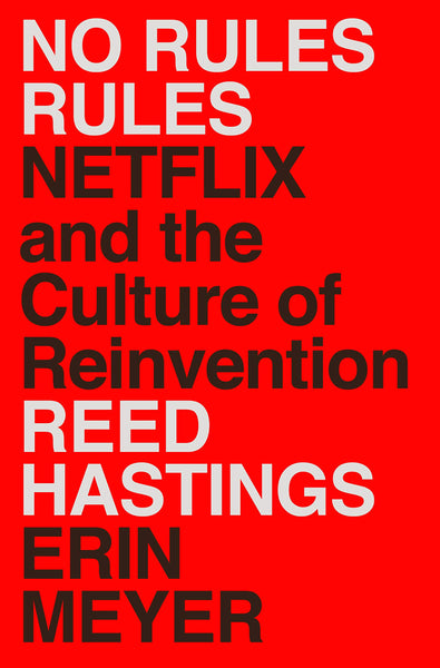 No Rules Rules by Reed Hastings