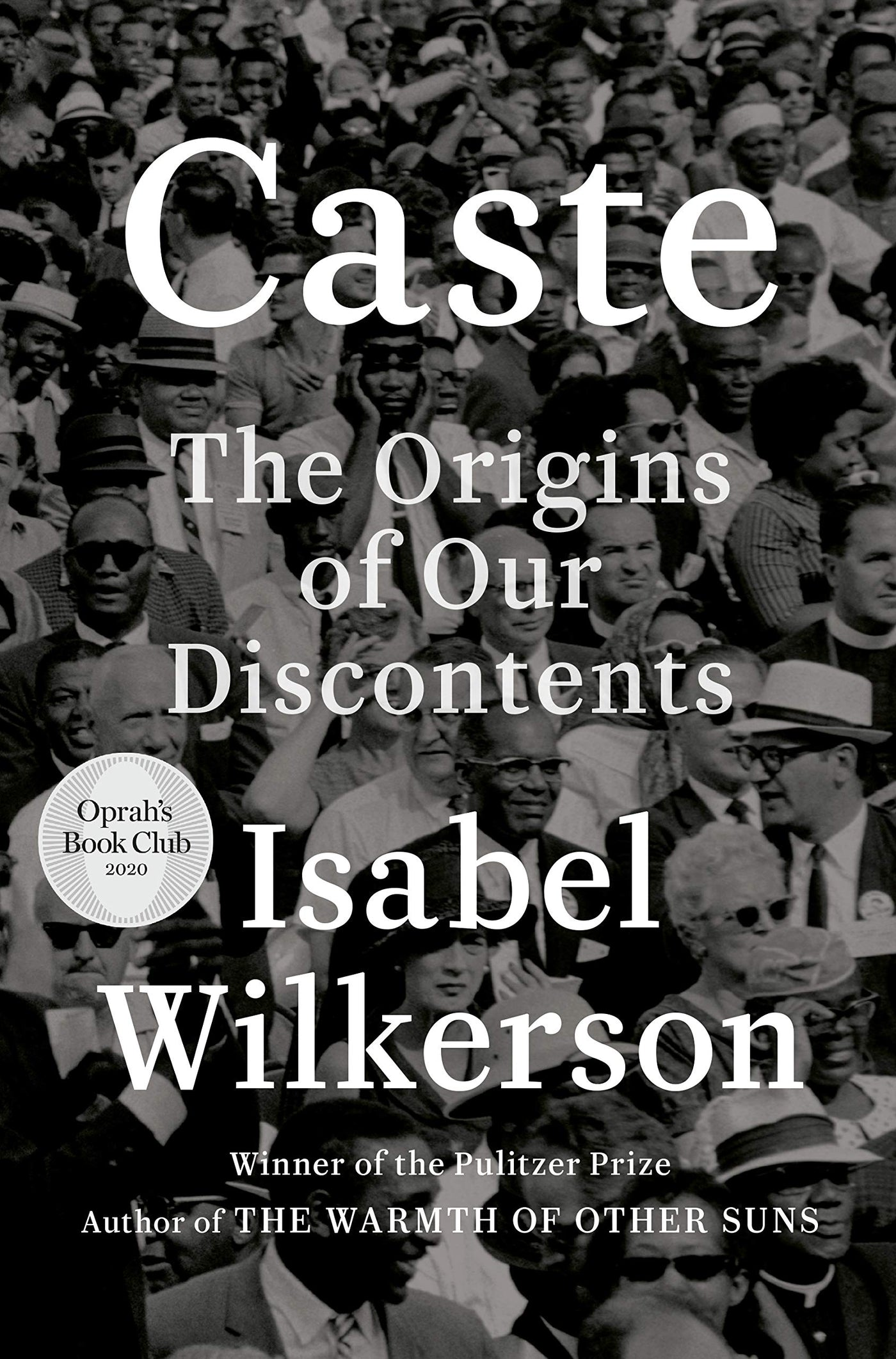 Caste: The Origins of Our Discontents by Isabel Wilkerson