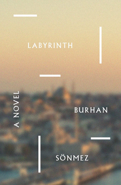 Labyrinth: A Novel by Burhan Sönmez