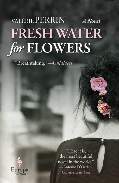 Fresh Water for Flowers by Valérie Perrin