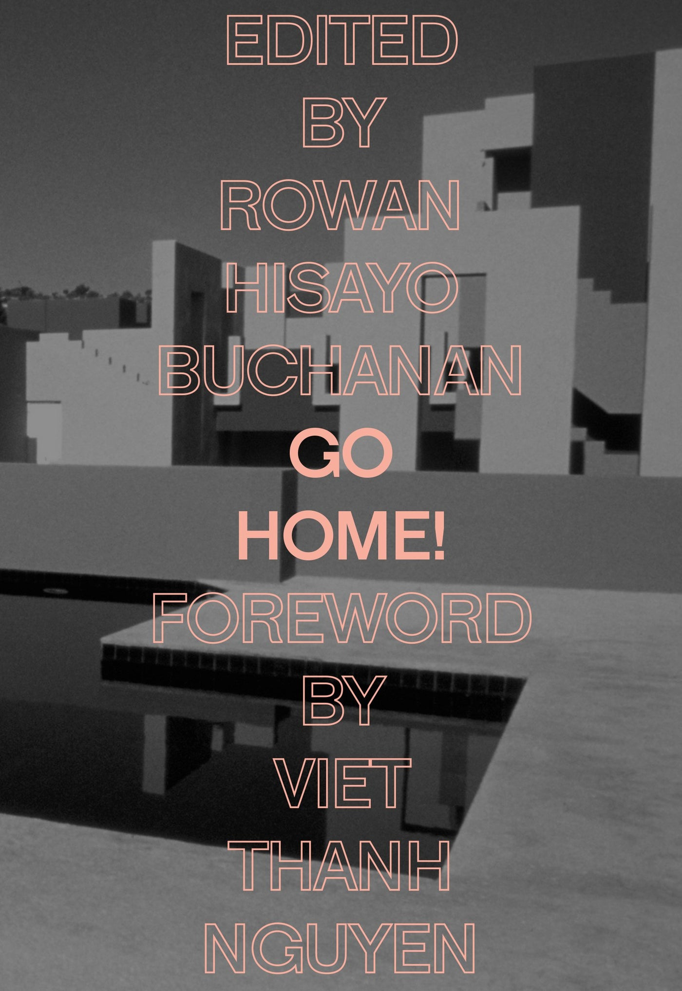 Go Home! by Rowan Hisayo Buchanan