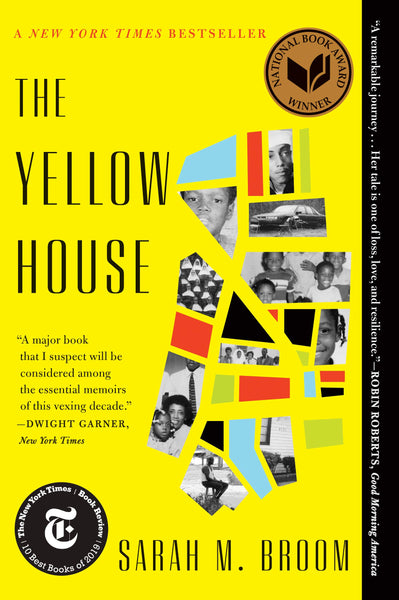 The Yellow House by Sarah M. Broom