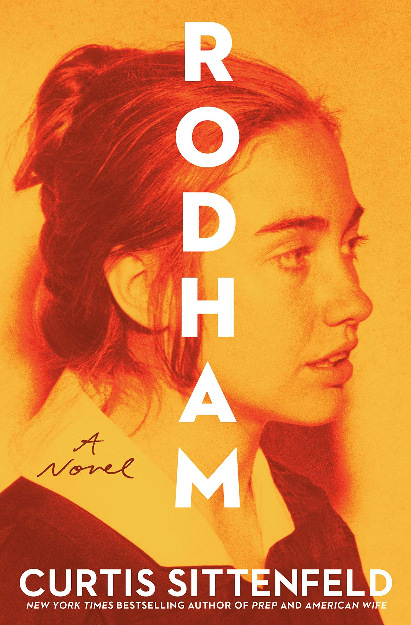 Rodham: A Novel by Curtis Sittenfeld