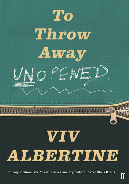 To Throw Away Unopened: A Memoir by Viv Albertine