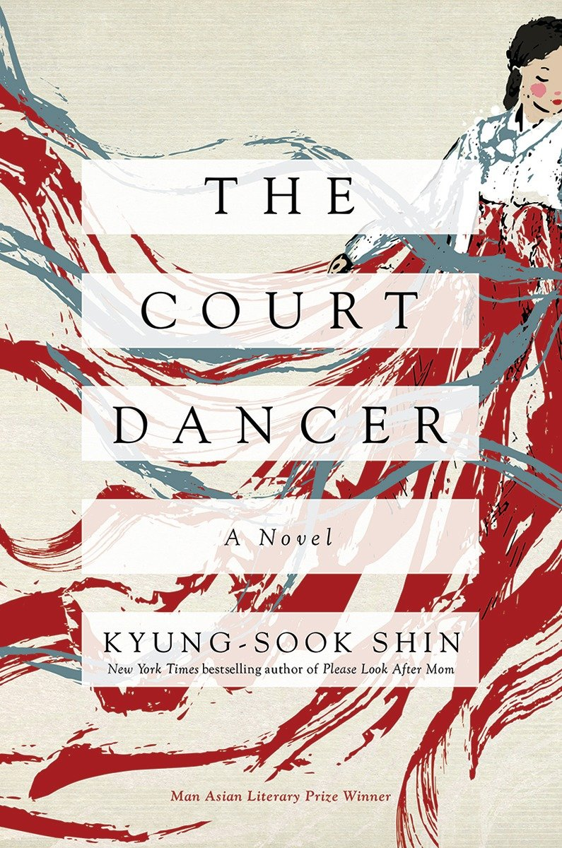 The Court Dancer by Kyung-Sook Shin